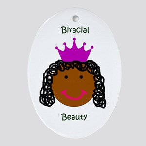 Biracial Beauty/ Biracial Pride Oval Ornament