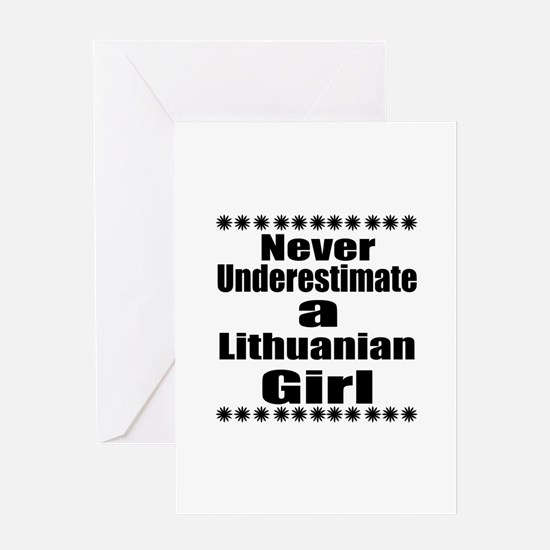 Never Underestimate A Lithuanian Gir Greeting Card