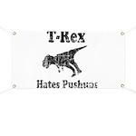 Vintage T-Rex hates Pushups Banner
