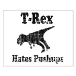 Vintage T-Rex hates Pushups Small Poster
