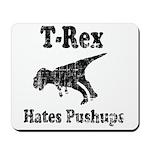 Vintage T-Rex hates Pushups Mousepad