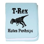 Vintage T-Rex hates Pushups baby blanket