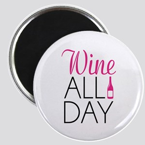 Wine All Day Magnet