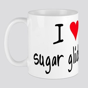 I LOVE Sugar Gliders Mug