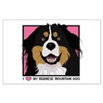 I Love My Bernese Large Poster