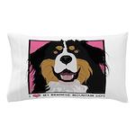 I Love My Bernese Pillow Case