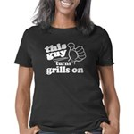 This Guy Turns Grills On Women's Classic T-Shirt