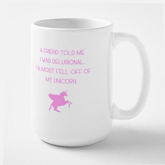 Delusional Unicorn Large Mug