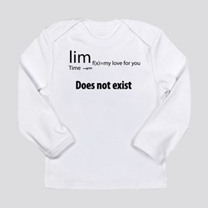 """""""The limit of my love for you Long Sleeve Infant T"""