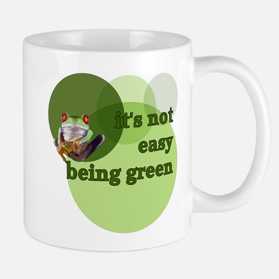 It's Not Easy Being Green Mug