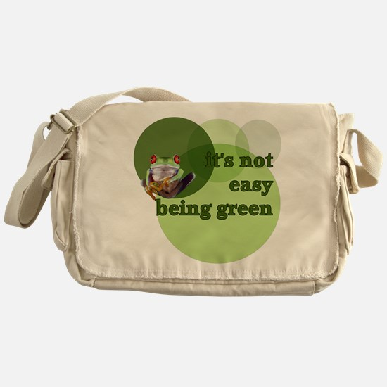 It's Not Easy Being Green Messenger Bag