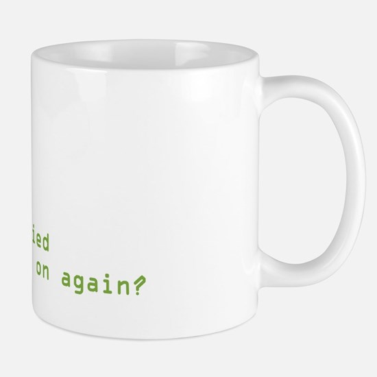 Have You Tried Mug
