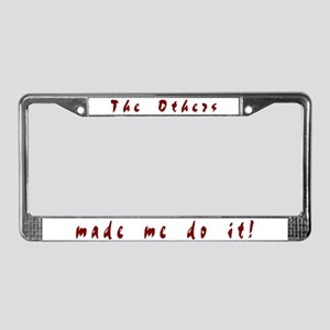 The Others - License Plate Frame