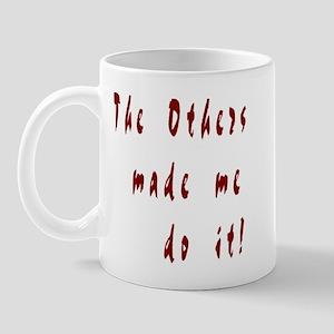 The Others - Mug