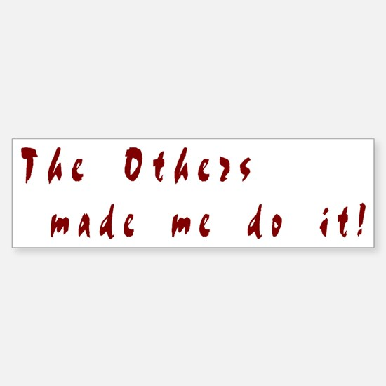 The Others - Sticker (Bumper)