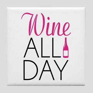 Wine All Day Tile Coaster