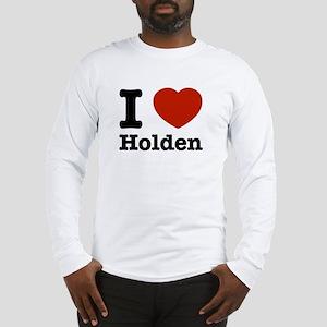 I love Holden Long Sleeve T-Shirt