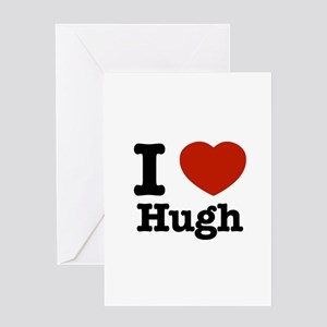 I love Hugh Greeting Card