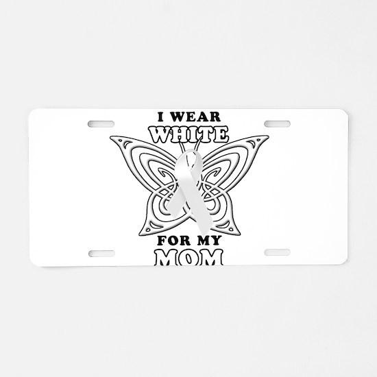 I Wear White for my Mom Aluminum License Plate