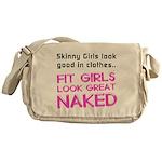 Fit girls look great naked Messenger Bag