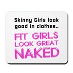 Fit girls look great naked Mousepad