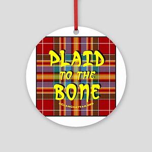 Plaid to the Bone Ornament (Round)