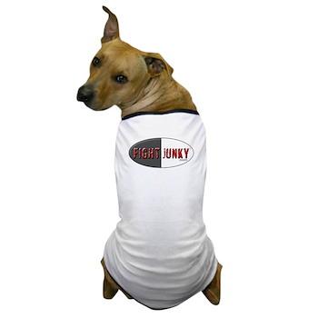 Fight Junky Dog T-Shirt