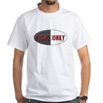 Fight Junky White T-Shirt