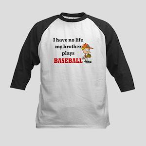 No Life...Brother Plays Baseball 2 Kids Baseball J