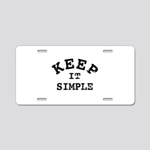 Keep It Simple Typography Aluminum License Plate