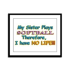 My Sister Plays Softball Framed Panel Print