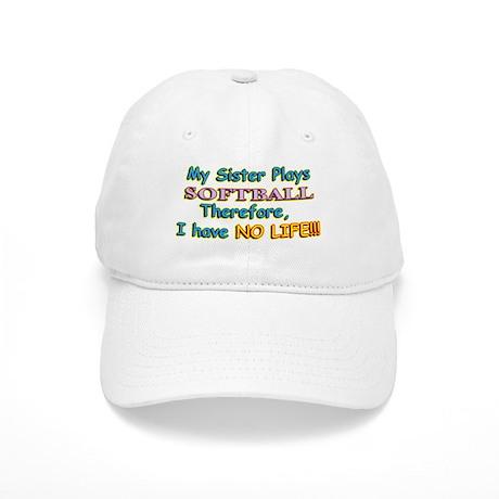 My Sister Plays Softball Cap