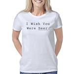I Wish You Were Beer Women's Classic T-Shirt