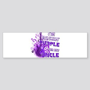 I'm Rockin' Purple for my Unc Sticker (Bumper)