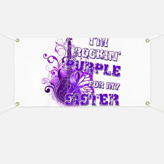 I'm Rockin' Purple for my Sis Banner