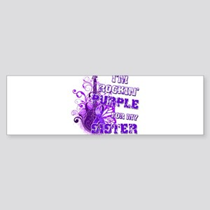 I'm Rockin' Purple for my Sis Sticker (Bumper)