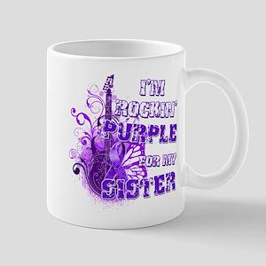 I'm Rockin' Purple for my Sis Mug
