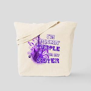 I'm Rockin' Purple for my Sis Tote Bag