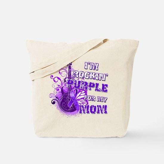 I'm Rockin' Purple for my Mom Tote Bag