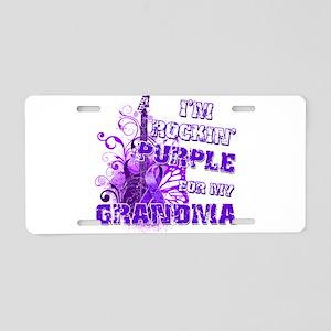 I'm Rockin' Purple for my Gra Aluminum License Pla