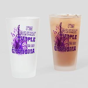 I'm Rockin' Purple for my Gra Drinking Glass