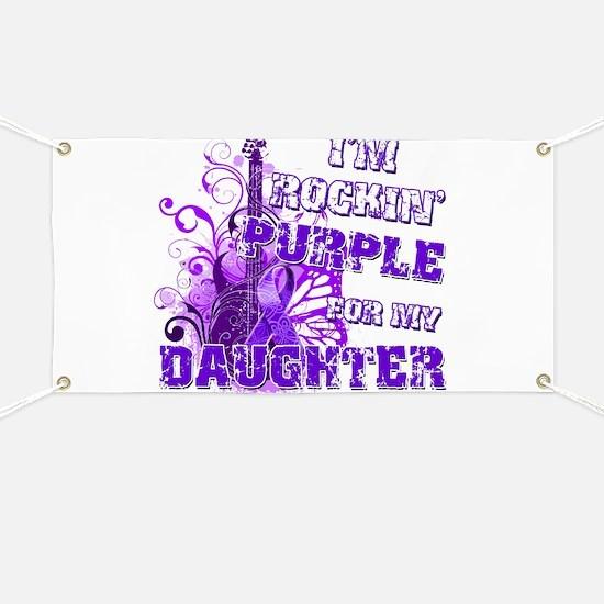 I'm Rockin' Purple for my Dau Banner