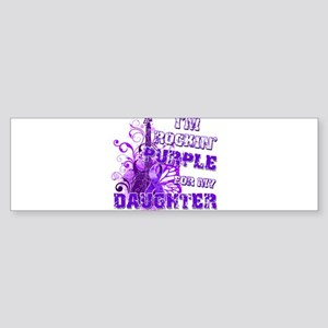 I'm Rockin' Purple for my Dau Sticker (Bumper)