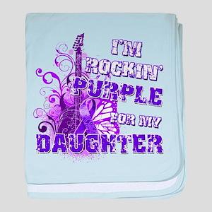 I'm Rockin' Purple for my Dau baby blanket