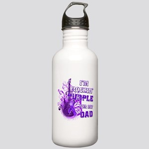 I'm Rockin' Purple for my Dad Stainless Water Bott