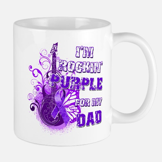I'm Rockin' Purple for my Dad Mug