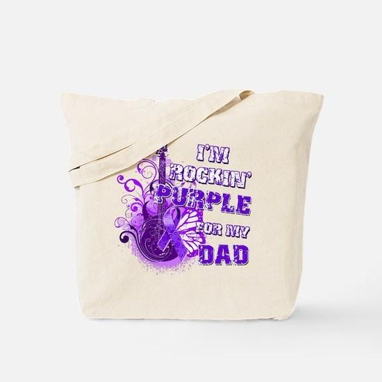 I'm Rockin' Purple for my Dad Tote Bag