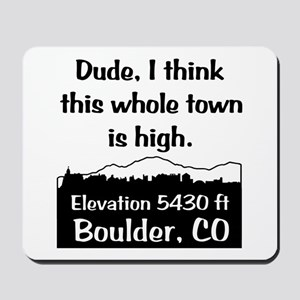 Boulder High Town Mousepad