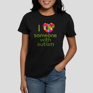 I Love Someone with Autism Women's Dark T-Shirt