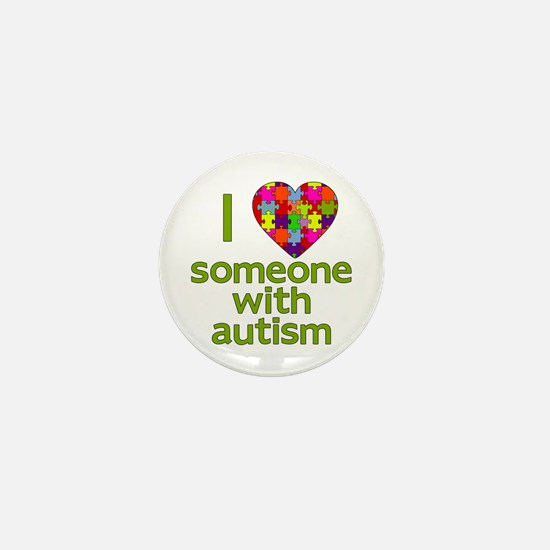 I Love Someone with Autism Mini Button